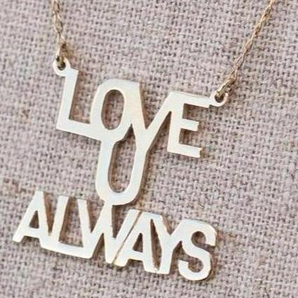 "Love You ""Always"" - Gold"