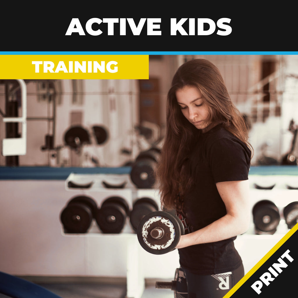 Active Kids: Training the child, teen and Family Fitness Print
