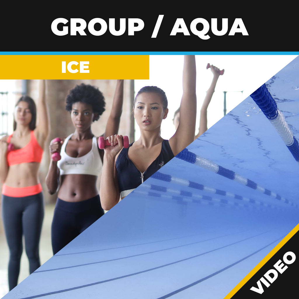 Group or Aqua Fitness ICE