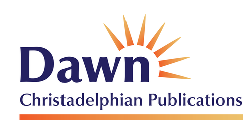 Dawn Christadelphian Publications