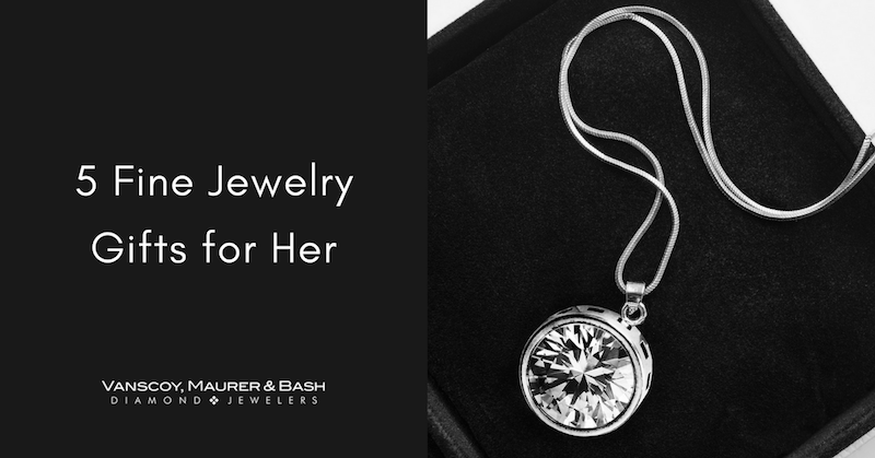 5 Fine Jewelry Gifts for Her