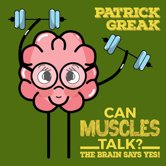 Can Muscles Talk? The Brain Says Yes!