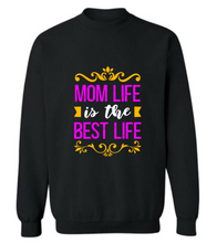 "Load image into Gallery viewer, ""MOM Life Is The Best Life"" T shirt"