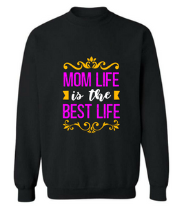 """MOM Life Is The Best Life"" T shirt"