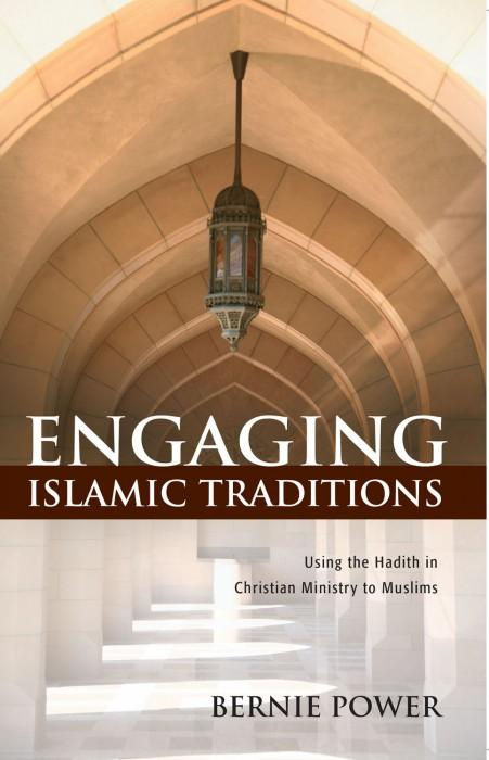 "Cover of the book ""Engaging Islamic Traditions: Using the Hadith in Christian Ministry to Muslims"" at MissionBooks.org"