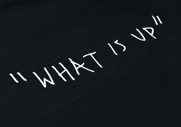 """What Is Up"" Embroidered Black Unisex Hoodie"
