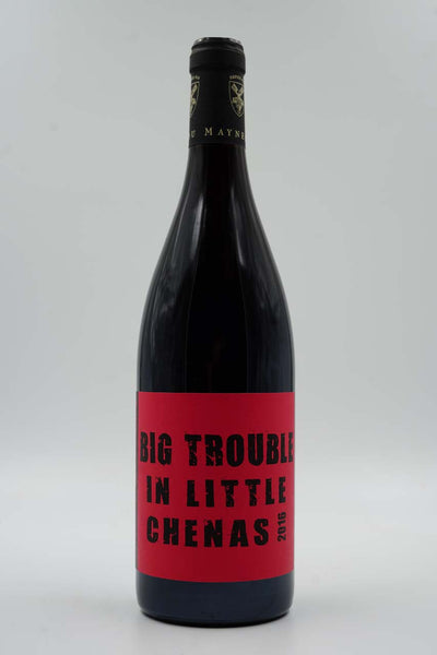 Julien Guillot, Clos des Vignes du Maynes, Big Trouble In Little Chenas, Chenas, Gamay, 2016