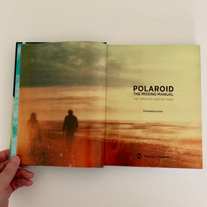 Polaroid: The Missing Manual by Rhiannon Adam (Hardcover)