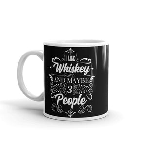 I LIKE WHISKEY Mug