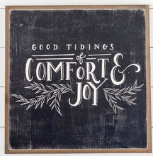 Load image into Gallery viewer, Good Tidings Of Comfort & Joy Framed Wood Sign