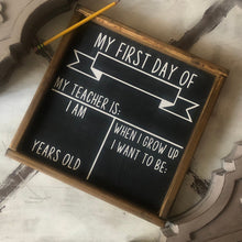 Load image into Gallery viewer, SINGLE SIDE First Day Of School Chalkboard