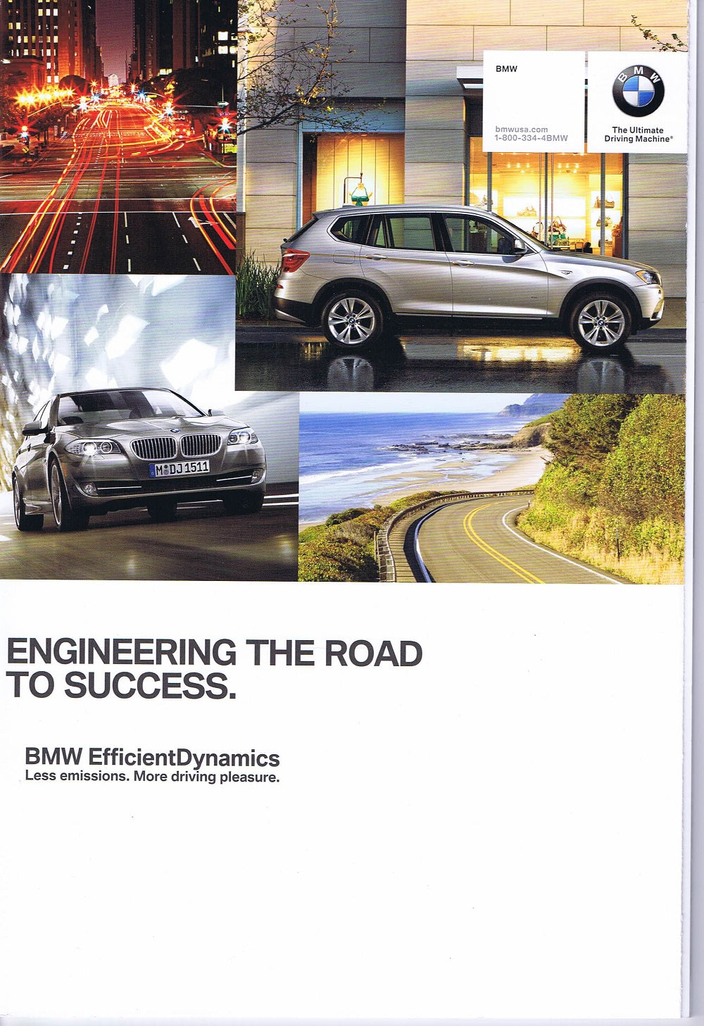 Brochure - Engineering the Road to Success. BMW Efficient Dynamics Less emissions. More driving pleasure - 2011 Full Line