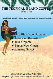 Coffee of The Month Club - The Tropical Islands Collection Subscription