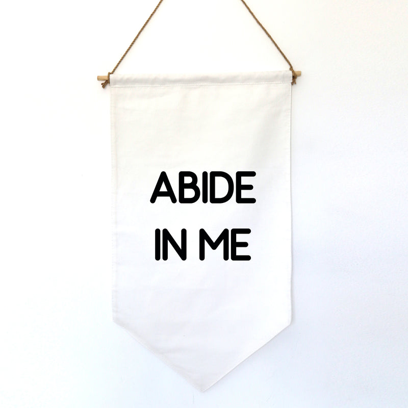 HANGING BANNER (small): ABIDE IN ME