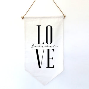 HANGING BANNER (small): LOVE FOREVER