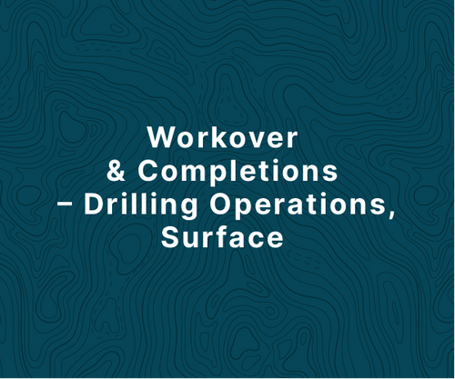 Workover & Completions - Drilling Operations, Surface