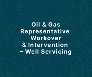 Oil & Gas Representative Workover & Intervention - Well Servicing Course