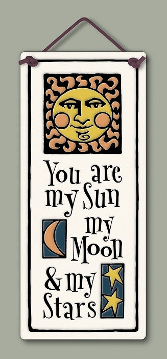 You are my sun, my moon, and my stars
