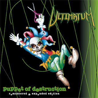 Ultimatum - Puppet of Destruction [CD]