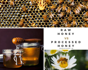 Raw honey vs processed honey : Which is healthier?