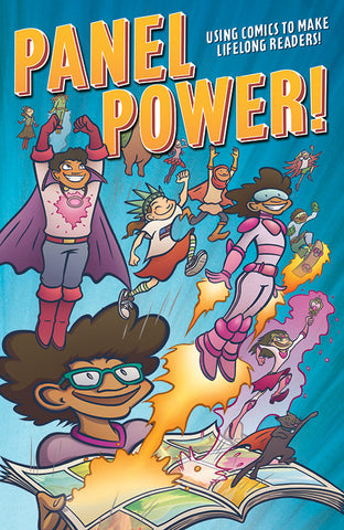 Panel Power: Using Comics to Make Lifelong Readers!
