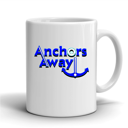 Anchors Away / Coffee Mug