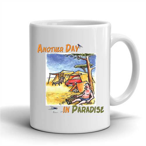 Another Day In Paradise /  Coffee Mug