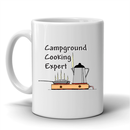 Campground Cooking Expert / Coffee Mug