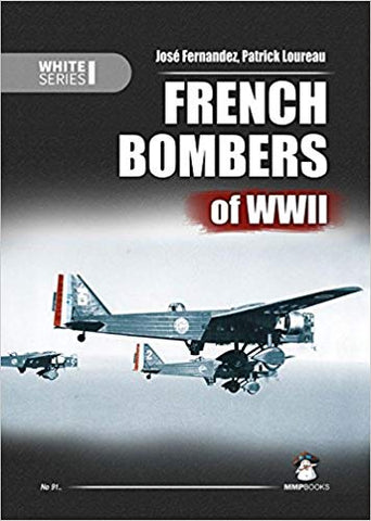 Jose Fernandez - French Bombers of WWII