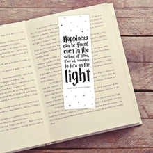 Load image into Gallery viewer, Happiness Can Be Found Even In The Darkest Of Times Printable Bookmarks (Black)