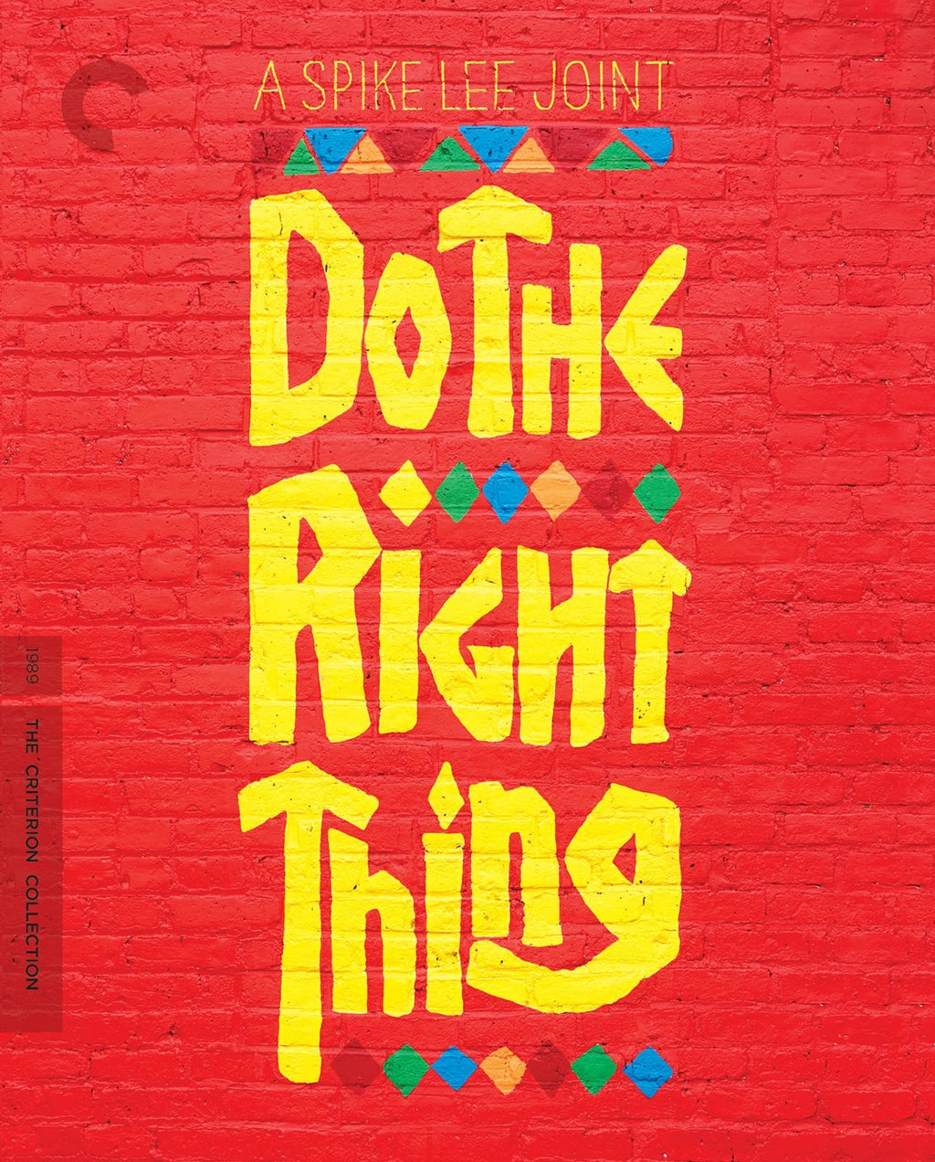 Do the Right Thing (Available July 23rd)