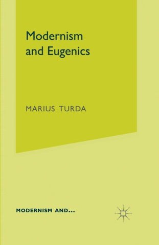 Modernism And Eugenics