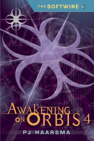 The Softwire: Awakening On Orbis 4