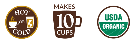 Enjoy Hot or Cold! Makes 10 Cups. USDA Organic