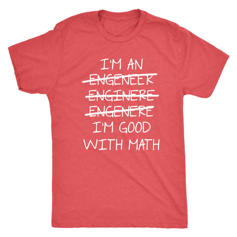 Image of I'm An Engineer - Dark Shirt