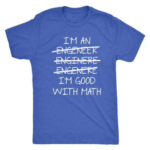 I'm An Engineer - Dark Shirt