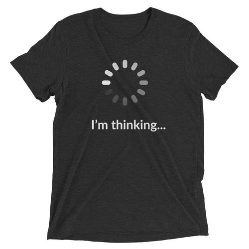 I'm Thinking - Men's Tshirt
