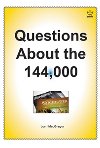 Questions about the 144,000. booklet #BQAM