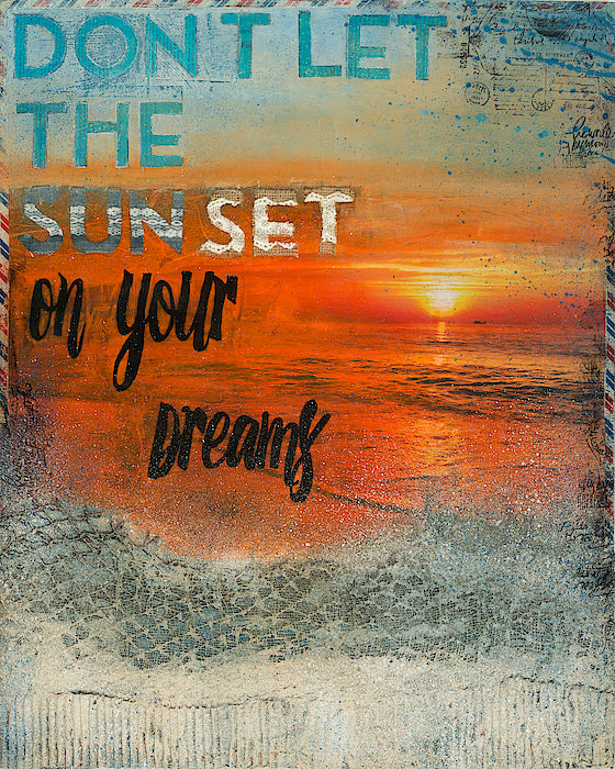 """Don't Let The Sun Set On Your Dreams"" - 30""x24"" Original Acrylic Mixed Media"