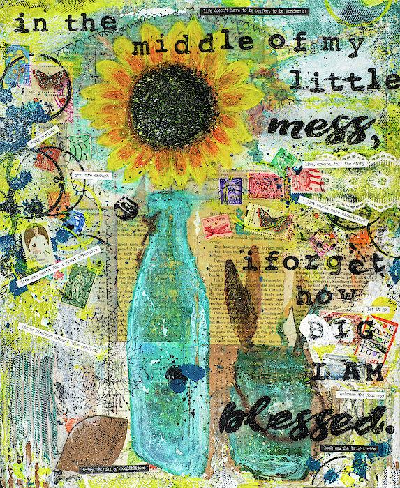 """In The Middle Of My Little Mess I Forget How Big I'm Blessed"" - Original Acrylic Mixed Media"