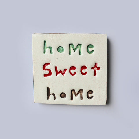 Home sweet home Ceramic Tile