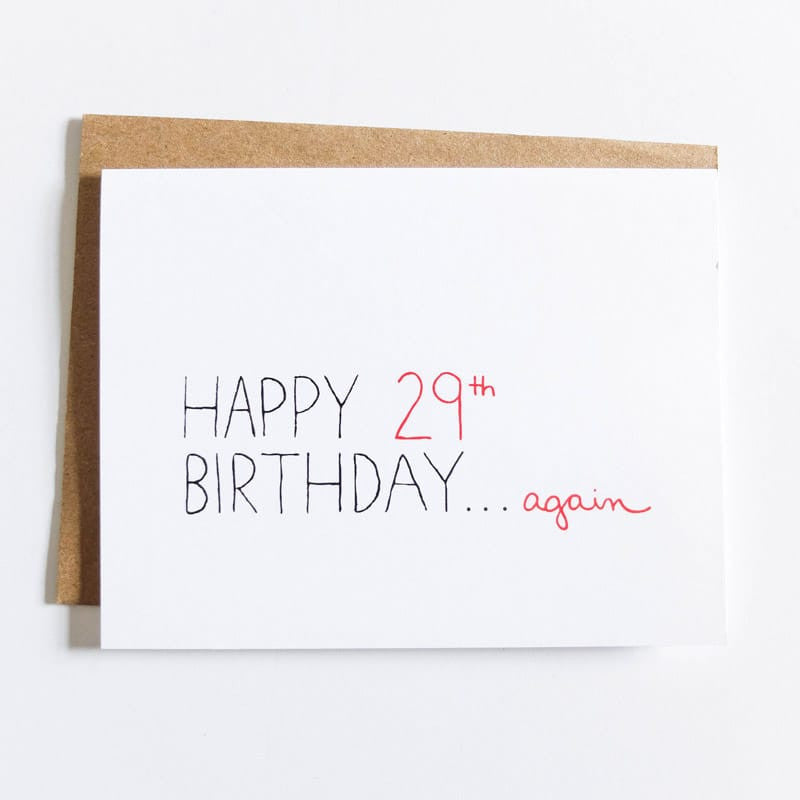 """29th Birthday Again"" Card"