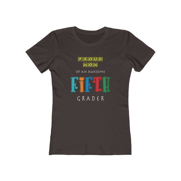 Proud Mom of Awesome Fifth Grader Womens Slim Fit Longer Length T-Shirt