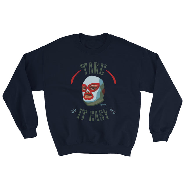 Take It Easy Unisex Sweatshirt