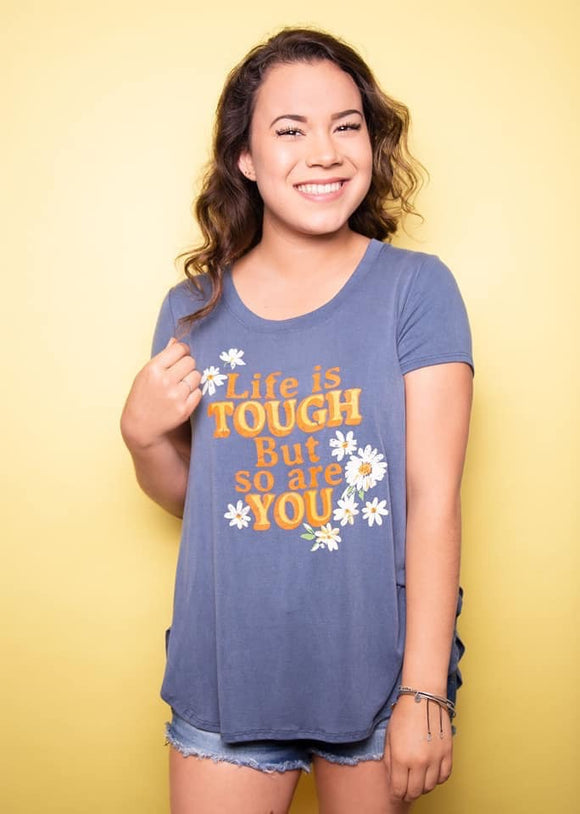 Paisley Raye Graphic Tee Life is Tough, Radiant Rebel Boutique