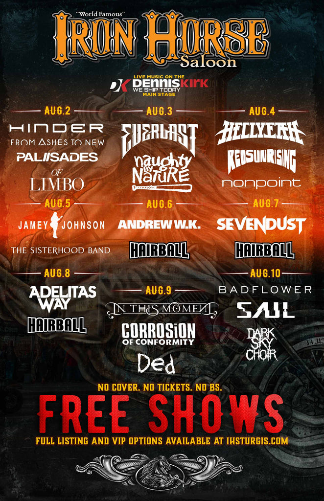 Iron Horse Saloon - FREE SHOWS at the at the 79th Sturgis Motorcycle Rally Aug 2nd-11th 2019
