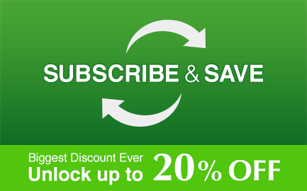 Subscribe & Save — Biggest Discount Ever. Unlock up to 25% OFF
