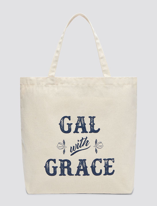 Gal With Grace Tote