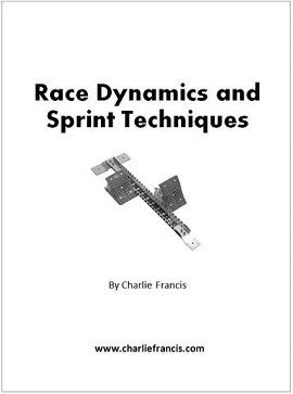 Race Dynamics and Sprint Techniques (Key Concepts Book 5)