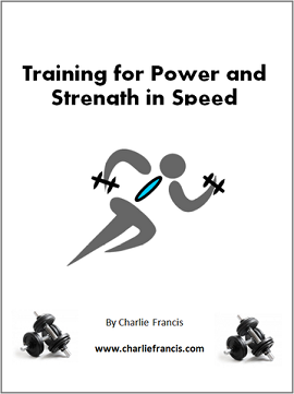 Training for Power and Strength in Speed (Key Concepts Book 2)
